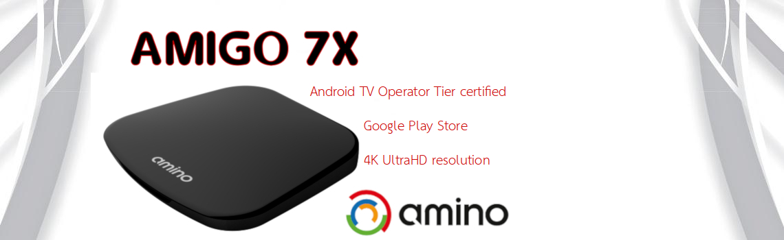 AMIGO 7X - Android TV, 4K UHD, Operator Tier set-top-box